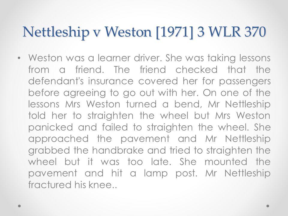 Nettleship v Weston [1971] 3 WLR 370